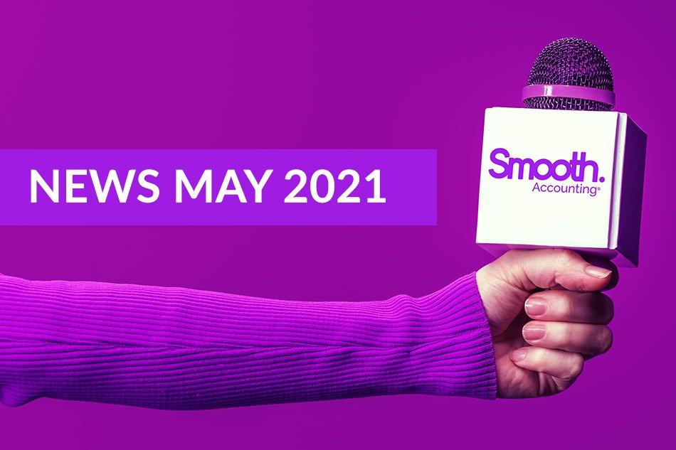 Smooth Accounting News May 2021